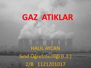 GAZ  ATIKLAR