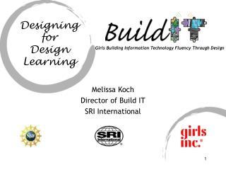 Melissa Koch Director of Build IT SRI International