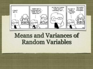 Means and Variances of Random Variables