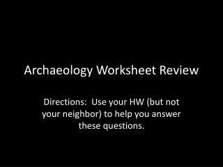 Archaeology Worksheet Review