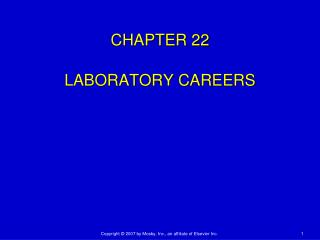 CHAPTER 22 LABORATORY CAREERS