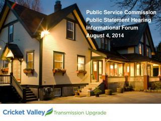 Public Service Commission Public Statement Hearing  Informational Forum August 4, 2014