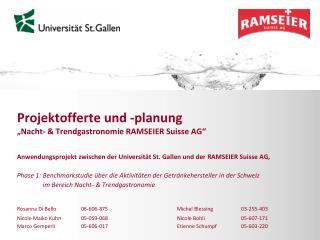 Projektofferte und -planung  �Nacht- & Trendgastronomie RAMSEIER Suisse AG�