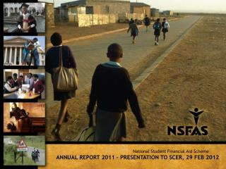 ANNUAL REPORT 2011 – PRESENTATION TO SCER, 29 FEB 2012