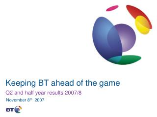 Keeping BT ahead of the game