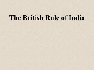 The British Rule of India