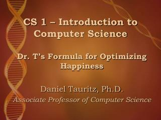 CS 1 � Introduction to Computer Science