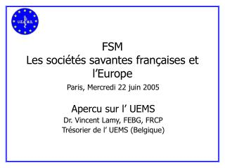 FSM Les sociétés savantes françaises et l'Europe