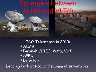Synergies between ALMA and VLT(I)