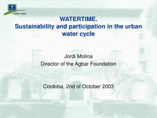 WATERTIME. Sustainability and participation in the urban water cycle