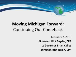 Moving Michigan Forward: Continuing Our Comeback