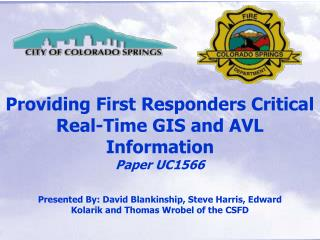 Providing First Responders Critical Real-Time GIS and AVL Information Paper UC1566