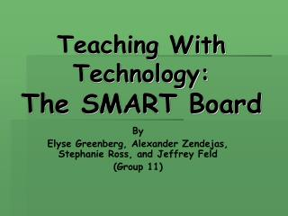 Teaching With Technology: The SMART Board