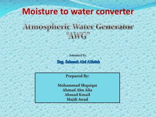 Moisture to water converter