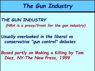 The Gun Industry