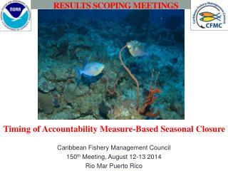 RESULTS SCOPING MEETINGS