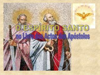 no Livro dos Actos dos Apóstolos