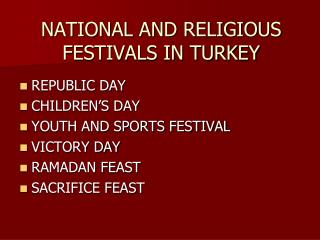 NATIONAL AND RELIGIOUS FESTIVALS IN TURKEY