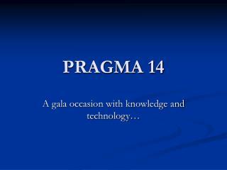 PRAGMA 14