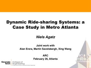 Dynamic Ride-sharing Systems: a Case Study in Metro Atlanta