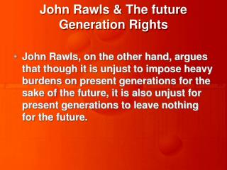 John Rawls  The future Generation Rights