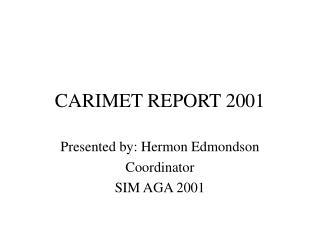 CARIMET REPORT 2001