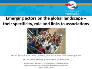 Emerging actors on the global landscape – their specificity, role and links to associations