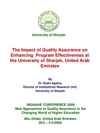 By Dr. Esam Agamy, Director of Institutional Research Unit, University of Sharjah