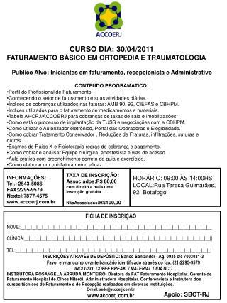 CURSO DIA: 30/04/2011 FATURAMENTO BÁSICO EM ORTOPEDIA E TRAUMATOLOGIA