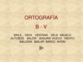 ORTOGRAF A B - V