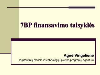 7BP finansavimo taisyklės