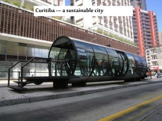 Curitiba -– a sustainable city