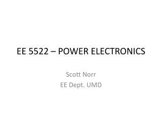 EE 5522 – POWER ELECTRONICS