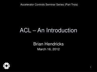ACL – An Introduction