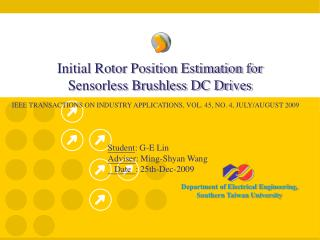 Initial Rotor Position Estimation for Sensorless Brushless DC Drives