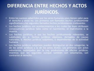 DIFERENCIA  ENTRE HECHOS Y ACTOS JURÍDICOS.