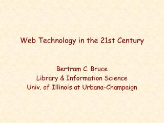 Web Technology in the 21st Century