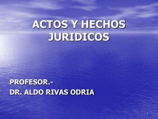 ACTOS Y HECHOS JURIDICOS