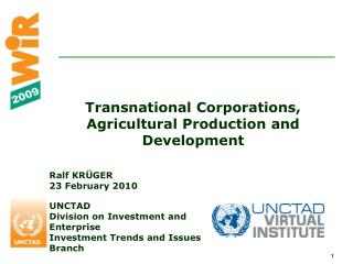 Transnational Corporations, Agricultural Production and Development