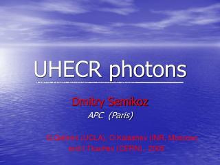 UHECR photons