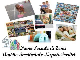 Piano Sociale di Zona Ambito Territoriale Napoli Tredici