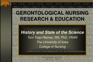 GERONTOLOGICAL NURSING RESEARCH & EDUCATION