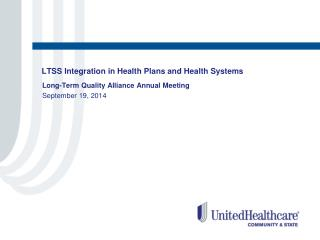 LTSS Integration in Health Plans and Health Systems