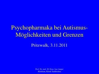 Psychopharmaka bei Autismus- M glichkeiten und Grenzen