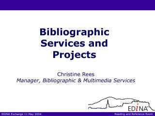 Bibliographic Services and Projects