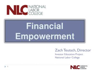 Zach Teutsch, Director Investor Education Project National Labor College