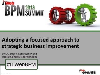 Agenda Adopting a focused approach to strategic business improvement