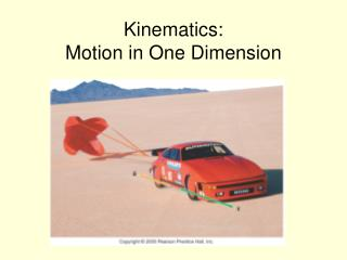 Kinematics: Motion in One Dimension