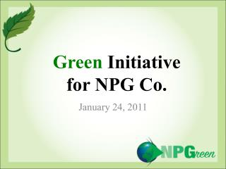 Green  Initiative for NPG Co.