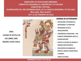 SEDE:    CIUDAD DE AYUTLA DE LOS LIBRES, GRO. REGIÓN: COSTA CHICA.
